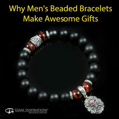 Why Men's Beaded Bracelets Make Awesome Gifts
