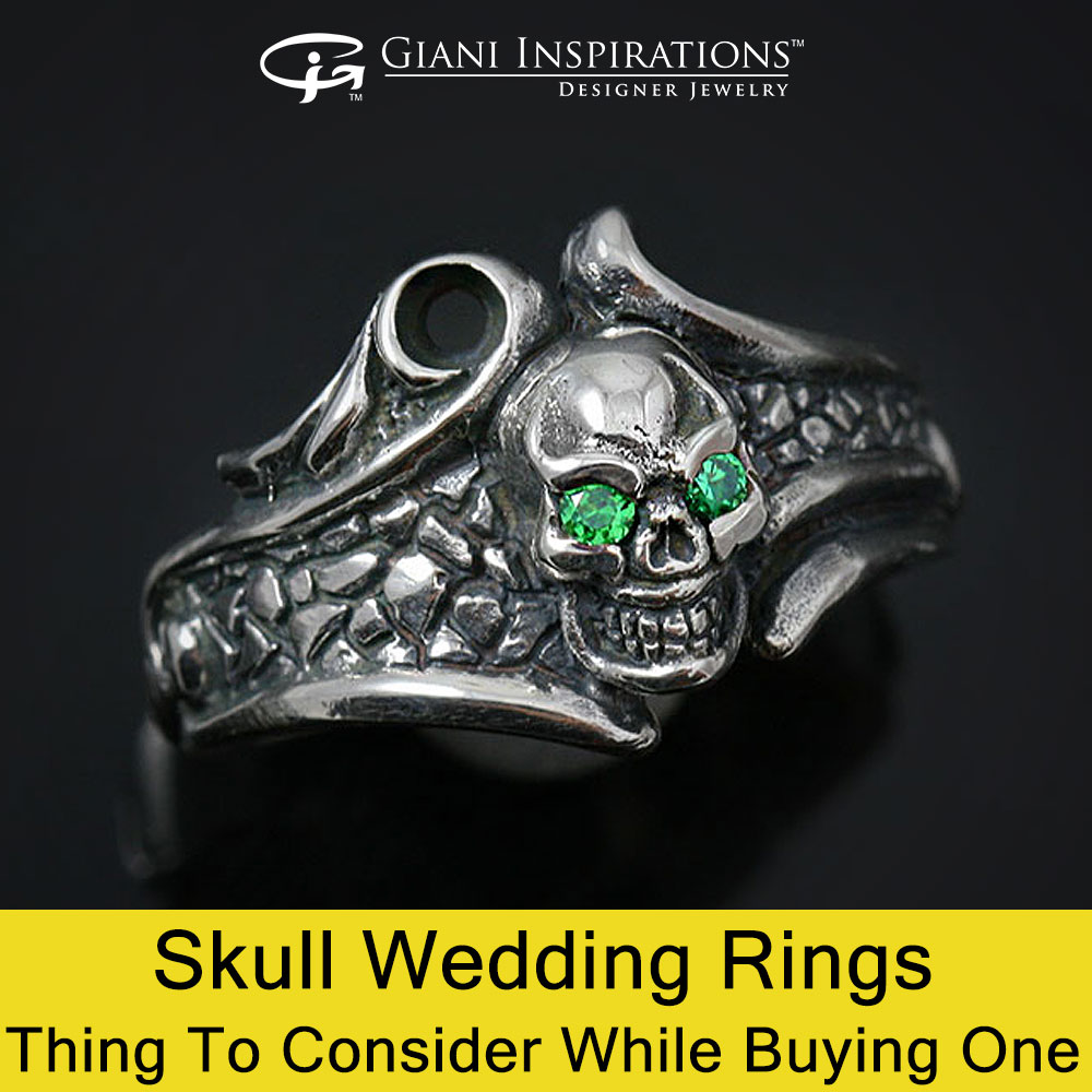 Skull Wedding Rings - Thing To Consider While Buying One